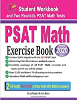PSAT Math Exercise Book: Student Workbook and Two Realistic PSAT Math Tests