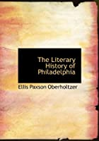 The Literary History of Philadelphia