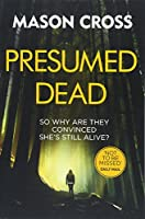 Presumed Dead: Carter Blake Book 5 (Carter Blake Series)
