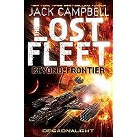 Lost Fleet: Beyond the Frontier (Lost Fleet Beyond/Frontier 1)