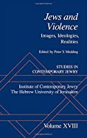 Studies in Contemporary Jewry: Volume XVIII: Jews and Violence: Images. Ideologies Realities (Vol 18)【洋書】 [並行輸入品]