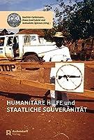Humanitaere Hilfe und staatliche Souveraenitaet