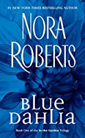 Blue Dahlia (In The Garden Trilogy)
