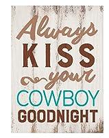 Always Kiss YourカウボーイGoodnightホワイトウォッシュ5.5X 7.5ソリッド木製BarnhouseブロックSign