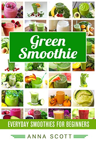 Green smoothie: Everyday Green...