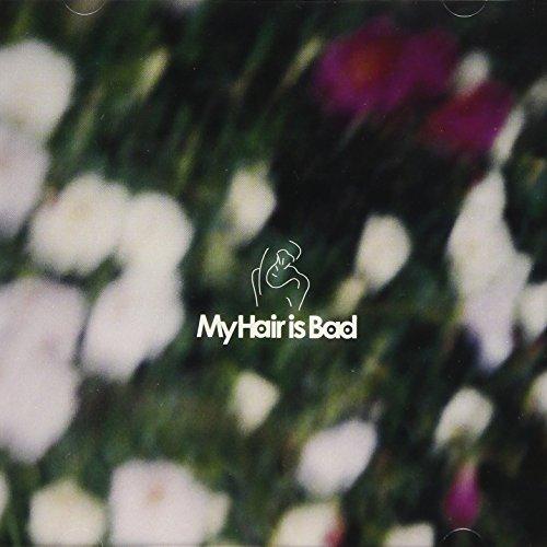 【My Hair is Bad】2018年最新版!おすすめ人気曲ランキングTOP10♪歌詞アリ☆の画像
