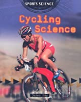 Cycling Science (Sports Science)