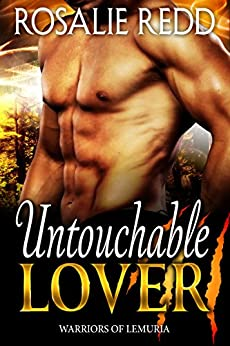 Untouchable Lover (Warriors of Lemuria Book 1) by [Redd, Rosalie]