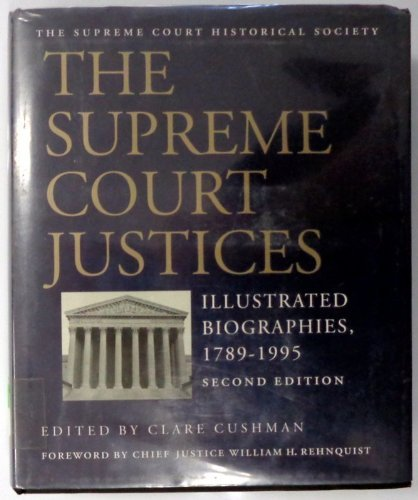 Download Supreme Court Justices 1789 1995: Illustrated Biographies, 1789-1995 1568021275