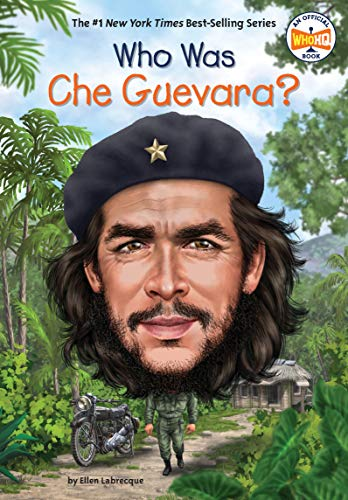 Who Was Che Guevara? (Who Was?) (English Edition)