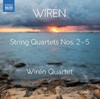 Wiren: String Quartets Nos. 2-5