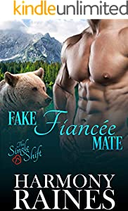 Fake Fiancée Mate (The Single Shift Book 2) (English Edition)