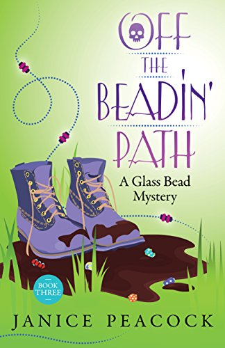 Off the Beadin' Path (Glass Bead Mystery Series Book 3) (English Edition)