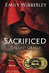 Sacrificed (The Last Oracle) (Volume 1) by Emily Wibberley (2015-01-05) Paperback