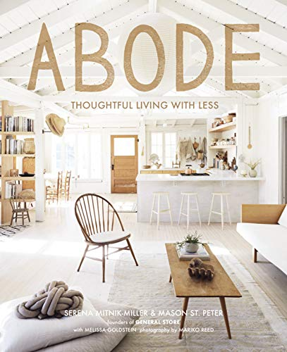 Abode: Thoughtful Living with Less (English Edition)