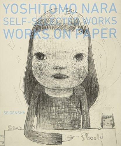 奈良美智 YOSHITOMO NARA SELF-SELECTED WORKS WORKS ON PAPERの詳細を見る
