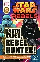 Darth Vader, Jedi Hunter! (Dk Level 2: Star Wars Rebels)