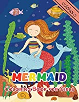Mermaid Coloring Book for Girls: A coloring book of Positive Affirmations for Girls with 25 Cute, Unique Coloring Pages design. (Positive Affirmations Coloring Book for Kids)
