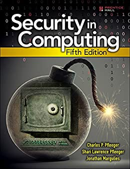 Security in Computing by [Pfleeger, Charles P., Pfleeger, Shari Lawrence, Margulies, Jonathan]