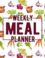 Weekly Meal Planner: Food Journal and Tracker Diary Log to Plan Your Meals for 52 Weeks With Weekly Grocery Shopping List