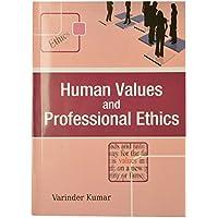 Human Values and Professional Ethics B.Tech PTU [Paperback] [Jan 01, 2017] Varinder Kumar