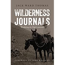 Wilderness Journals: Wandering the High Lonesome