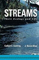 Streams: Their Ecology and Life [並行輸入品]