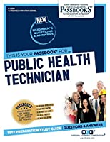 Public Health Technician (Career Examination Passbooks)