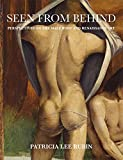 Seen from Behind: Perspectives on the Male Body and Renaissance Art 画像