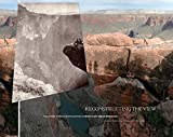 Reconstructing the View: The Grand Canyon Photographs of Mark Klett and Byron Wolfe 画像