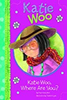 Katie Woo, Where Are You?