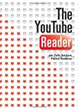 The YouTube Reader (Mediehistoriskt Arkiv)