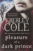 Pleasure of a Dark Prince (Immortals After Dark 9)