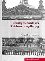 Rechtsgeschichte der Reichswehr 1918-1933