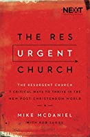 The ResUrgent Church: 7 Critical Ways to Help Your Church Thrive in a Post-Christendom World