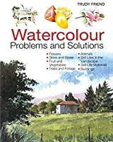 Watercolor Problems and Solutions (Trouble Shooting Handbook)