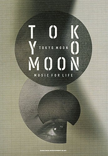 TOKYO MOON  MUSIC FOR LIFE
