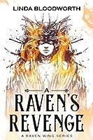 A Raven's Revenge (A Raven Wing Series)