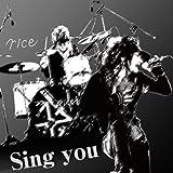 Sing you