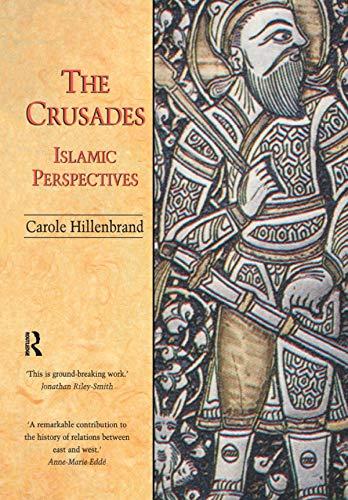 The Crusades: Islamic Perspectives (English Edition)