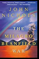 The Milagro Beanfield War (New Mexico Trilogy)