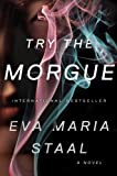 Try the Morgue: A Novel (English Edition)