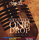 Strictly One Drop 1