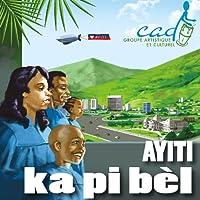Ayiti Ka Pi Bel