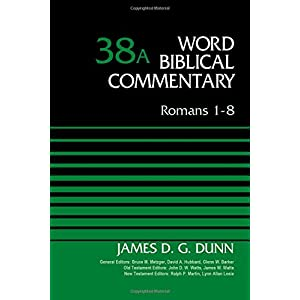 Romans 1-8 (Word Biblical Commentary)
