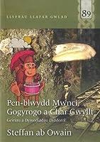Pen-Blwydd Mwnci, Gogyrogo a Char Gwyllt (Llyfrau Llafar Gwlad)