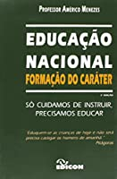 Educacao Nacional - Formacao Do Carater
