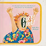 Fire! Fire! Said Mrs. McGuire (A Bill Martin Instant Reader)