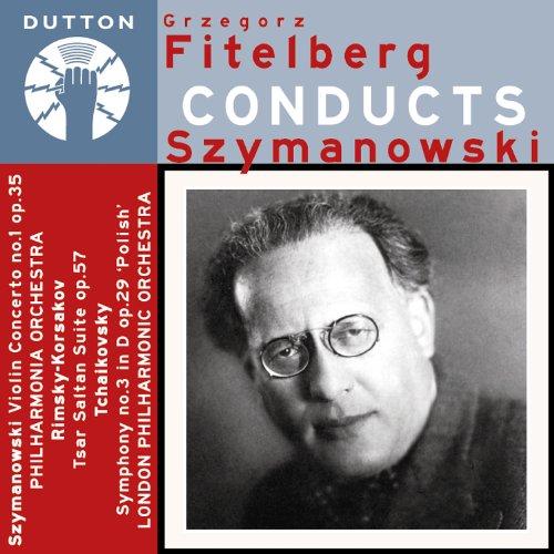 Fitelberg Conducts Szymanowski-Violin Concerto No.