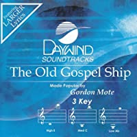 Old Gospel Ship [Accompaniment/Performance Track] by Made Popular By: Gordon Mote